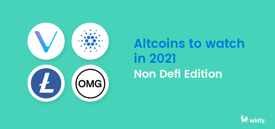 Altcoins to Watch - Non Defi Edition - Wisly Crypto Wallet