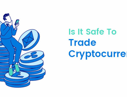 Is It Safe To Trade Cryptocurrency?